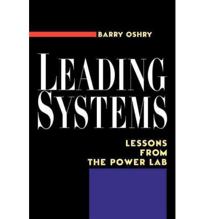 Leading Systems : Lessons from the Power Lab