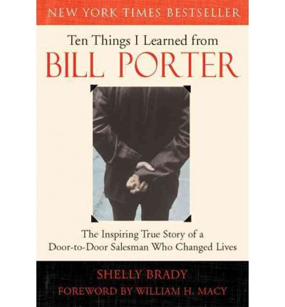 Ten Things I Learned from Bill Porter