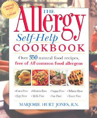 The Allergy Self-Help Cookbook : Over 350 Natural Food Recipes, Free of All Common Food Allergens
