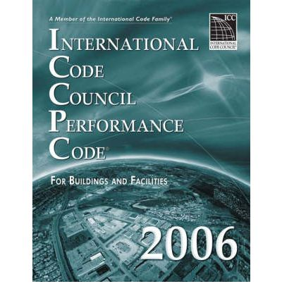 International Code Council Performance Code for Building and Facilities