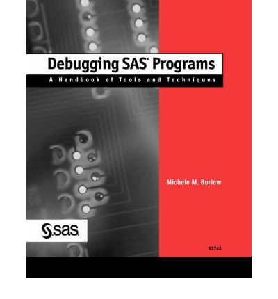 Debugging SAS(R) Programs