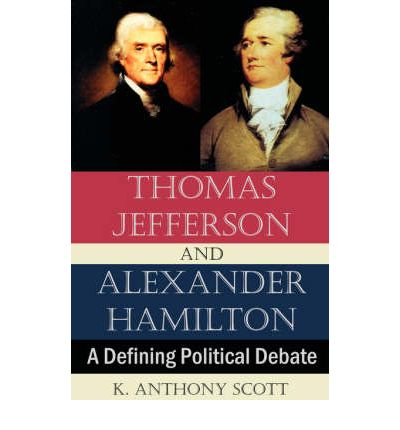 a definition of democracy and a comparison of thomas jefferson and alexander hamilton as democratic  The jeffersonian-republicans (also known as the democratic-republicans) were opposed to the federalists from before 1801-1817 leaders thomas jefferson and james madison created the party in order to oppose the economic and foreign policies of alexander hamilton and the federalist party.
