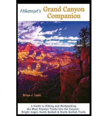 Hikernut's Grand Canyon Companion