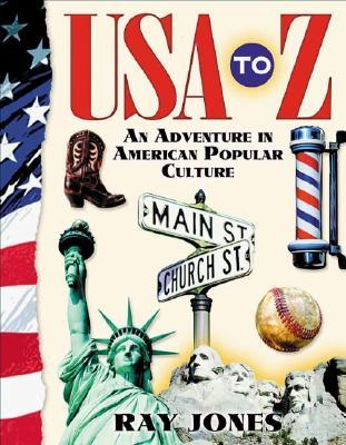 USA to Z : A Celebration of American Popular Culture