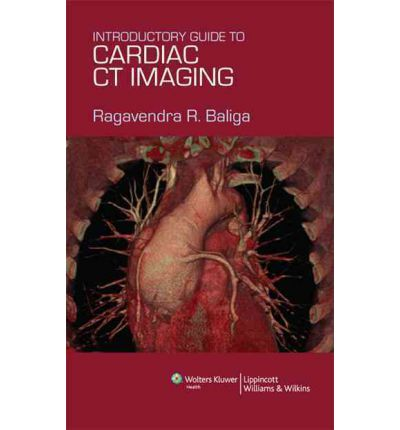 An Introductory Guide to Cardiac CT Imaging