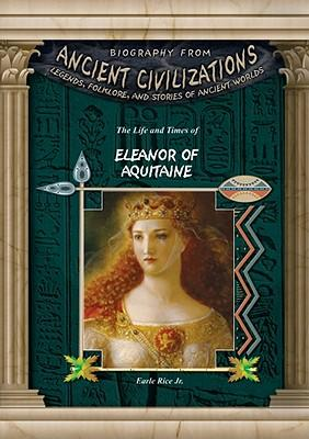 biography of eleanor of aquitaine essay Essay: the thrilling biography eleanor of aquitaine was expertly written by rachel a koester-grack the tale of eleanor's life starts in poitiers where she is.