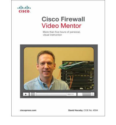 Cisco Firewall Video Mentor