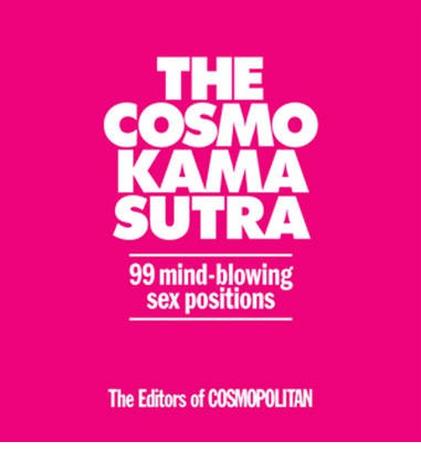 The Expanded Cosmo Kama Sutra