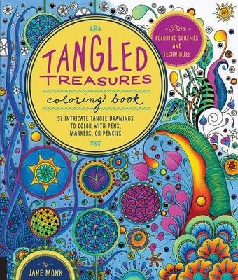 Tangled Treasures Coloring Book : 52 Intricate Tangle Drawings to Color with Pens, Markers, or Pencils - Plus: Coloring Schemes and Techniques