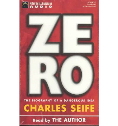 an analysis of charles seifes zero the biography of a dangerous idea Zero: the biography of a dangerous idea by charles seife souvenir press, £999 it is said that stephen hawking, while writing a brief history of time , was persuaded by his publisher that every.