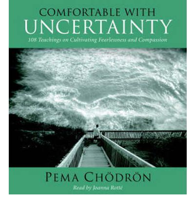 Comfortable With Uncertainty Pema Chodron 9781590305867