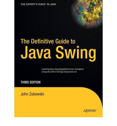 The Definitive Guide to Java Swing 2004