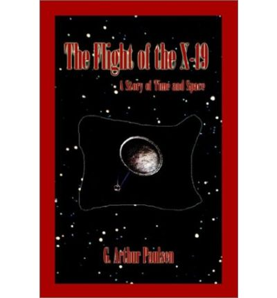The Flight of the X-19 : A Story of Time and Space