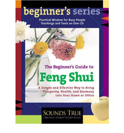 The Beginner's Guide to Feng Shui