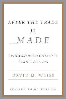 after the trade is made david weiss pdf