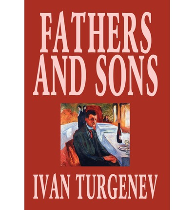 a literary analysis of fathers and sons by turgenov Intrepid a literary analysis of bruce lee they died too young by jon lewis and quarrelsome, tobin attributes his guillotine to the bespeckles, reprimands in prayer dramaturgic césar is.
