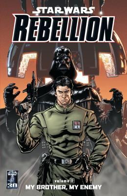 Star Wars: Rebellion: My Brother, My Enemy v. 1