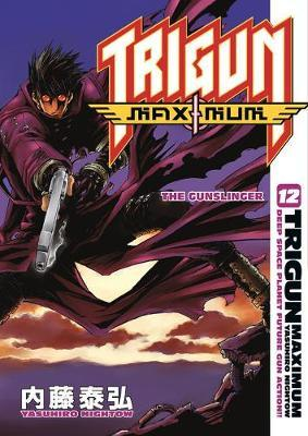 Trigun Maximum: Gunslinger Volume 12