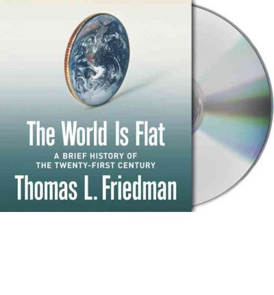 thomas l. friedmans thesis+the world is flat