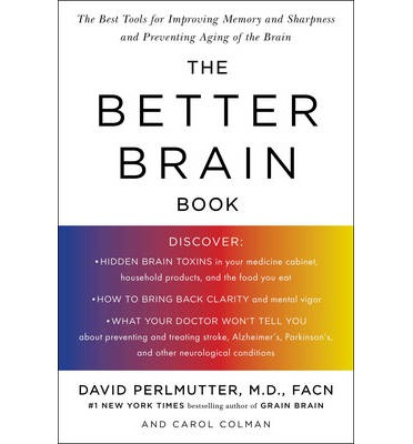 Better Brain Book: e Best Tools for Improving Memory and Sharpness, and Preventing Aging of the Brain