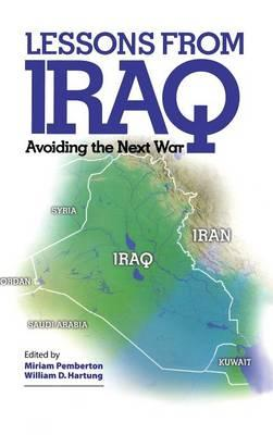 Lessons from Iraq : Avoiding the Next War