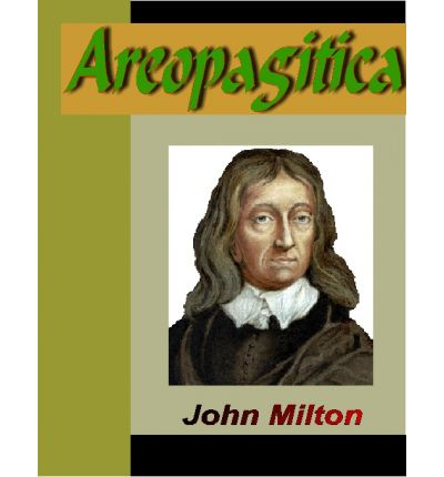 the virtue of areopagitica by john milton