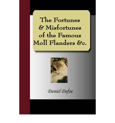 an analysis of irony in the novel moll flanders by daniel defoe