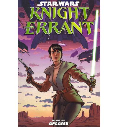 Star Wars: Knight Errant: Aflame Volume 1