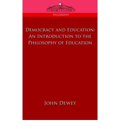 john dewey on democracy essay The middle works of john dewey, volume 9, 1899-1924: democracy and education, 1916 (the collected works of john dewey, 1882-1953) [john dewey at the university of california, dewey traveled to japan and china, where he lectured, toured, and assessed in his essays the relationship between the two nations.