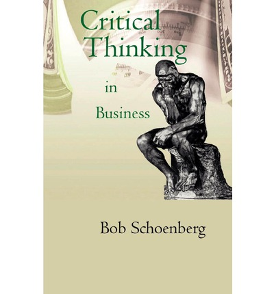 critical thinking in business articles The fountain magazine recently published an interview with nobel laurate ahmad zewail, in which he answered a question about critical thinking article we aim to.