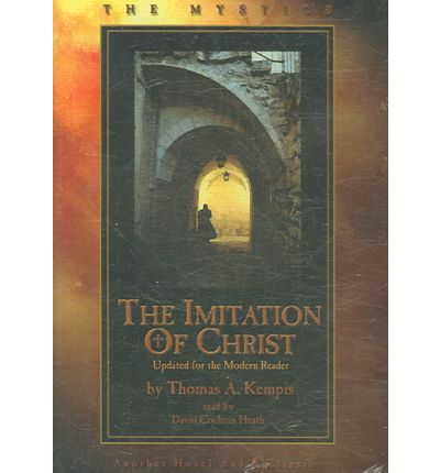 the imitation of christ by thomas a kempis essay The imitation of christ by thomas à kempis essay for so many generations than the imitation of christ the imitation of christ, by thomas a kempis.