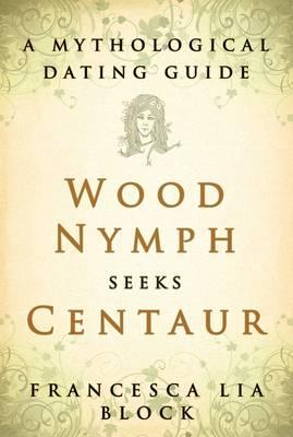 Wood Nymph Seeks Centaur