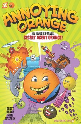 Annoying Orange #1: Secret Agent Orange