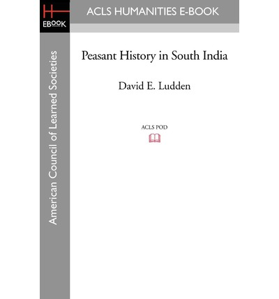 Kostenloser Download des Bücherwurms für Android Peasant History in South India by David E Ludden PDF PDB CHM