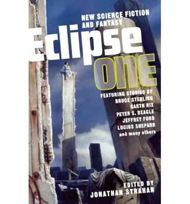 Eclipse: New Science Fiction and Fantasy Volume 1