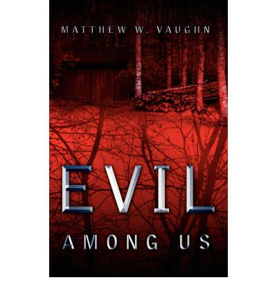 the evil among us essay Join now over 85,000 essays join now signup with facebook enter your email and choose a password (6-12 chars) to the left then click the join now button.