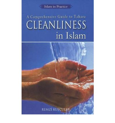 importance of cleanliness in islam In islam, the devotee is required, ideally to worship in clothes, which are simple, and above all, clean if muslims have always attached great importance to cleanliness, it is because of.
