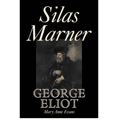 a literary analysis of silas marner by george elliot Silas marner george eliot  finally or literary devices that can help to develop and inform the text's major  analysis: part i silas has one of his.