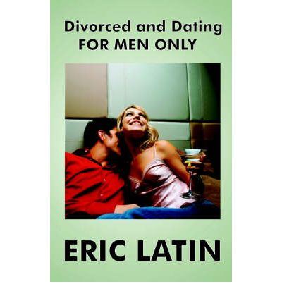 Dating a latino who is divorced