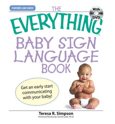 "The ""Everything"" Baby Sign Language Book"