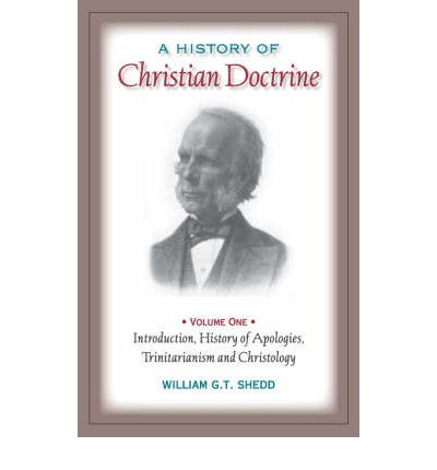 A History of Christian Doctrine : Volume One