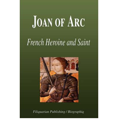 an introduction to the life of joan of arc a french national heroine Joan of arc, nicknamed the maid of orléans, was born in 1412 in domrémy,  bar, france a national heroine of france, at age 18 she led the.