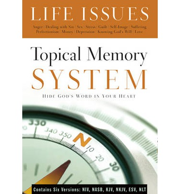 Topical Memory System Life Issues : Hide God's Word in Your Heart