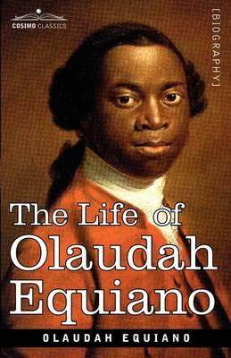 a biography of the life and slavery of olaudah equiano Olaudah equiano was born in 1745 in eboe, in what is now nigeria when he  was about eleven, equiano was kidnapped and sold to slave traders headed to.