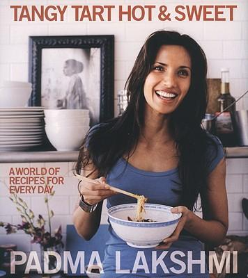 Tangy Tart Hot and Sweet : A World of Recipes for Every Day