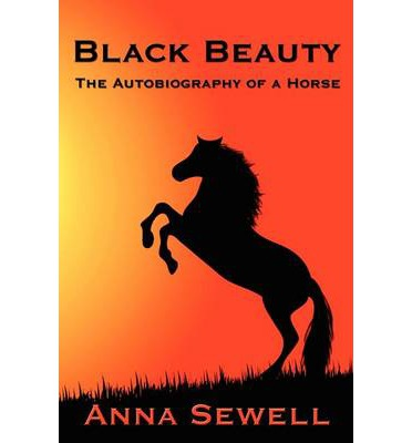 an analysis of the animals in the novel black beauty by anna sewell Black beauty is the only book written by anna sewell i bought this book may be 17+ years ago, when i used to read illustrated and abridged versions of literature later on i deduced that would leak out the story's essence and turn it into complete fragility.