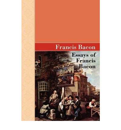 "essays of francis bacon literature Francis bacon is a very important figure in the history of knowledge, and we can learn a lot from his essay, ""of studies"" today ""of studies"" was published in 1597, less than 100 years after the gutenberg printing press began to make written material available to more people."