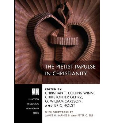 The Pietist Impulse in Christianity
