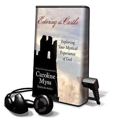 All About Caroline Myss Entering The Castle Of The Soul Randy Peyser