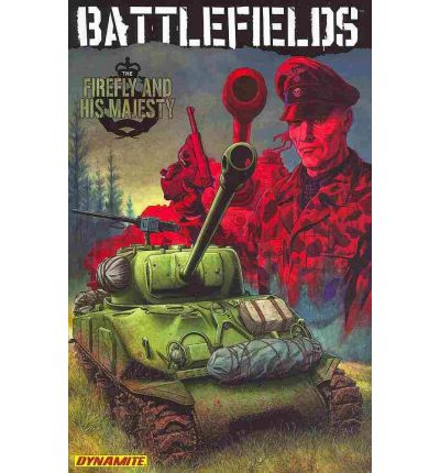 Battlefields: The Firefly and His Majesty Volume 5